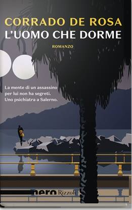 "Cultura. Corrado De Rosa presenta ""L'uomo che dorme"""