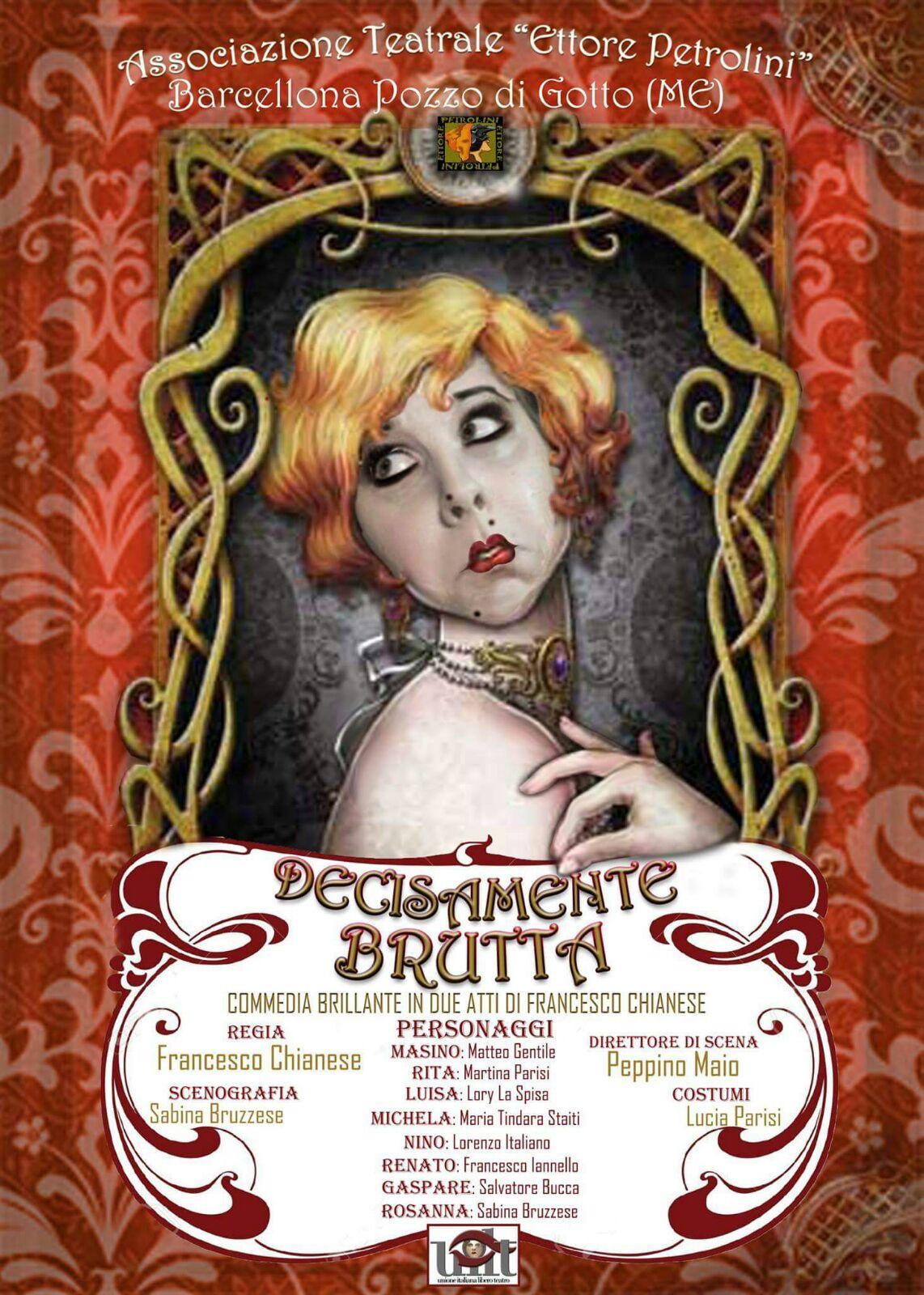 """Barcellona PG. La pluripremiata commedia """"Decisamente Brutta"""" al Piccolo Teatro Petrolini"""