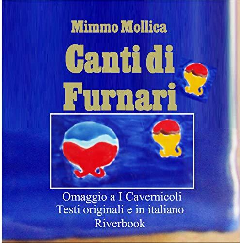 """I """"Canti di Furnari"""", omaggio a """"I Cavernicoli"""" a Giuseppe Cambria e Melo Freni"""