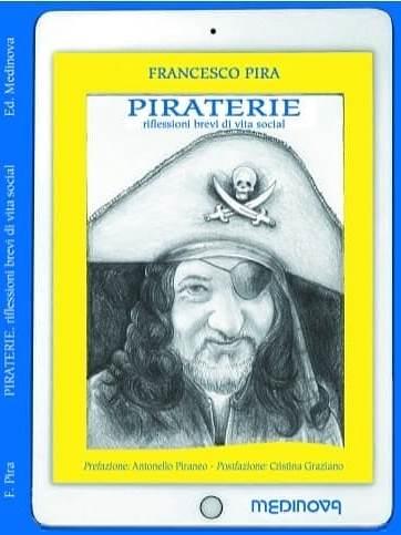 """Milazzo. Il professor Francesco Pira presenta il suo ultimo libro """"PIRATERIE"""" al Giardino Letterario di Villa Vaccarino"""
