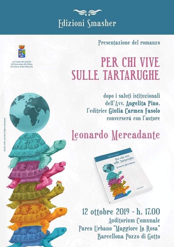 """Barcellona PG. Leonardo Mercadante presenta """"Per chi vive sulle tartarughe"""" (Edizioni Smasher) al Parco """"Maggiore La Rosa"""""""