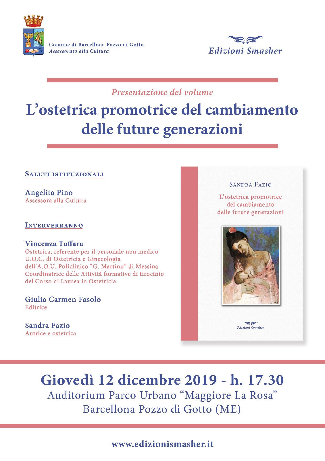 """Barcellona PG. Sandra Fazio presenta il manuale """"L'ostetrica promotrice del cambiamento delle future generazioni"""" (Edizioni Smasher)"""