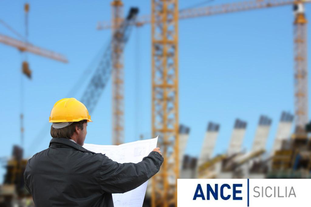 """Sicilia. ANCE, stanziare più fondi per infrastrutture: """"evitare che gare perdano le tracce"""""""