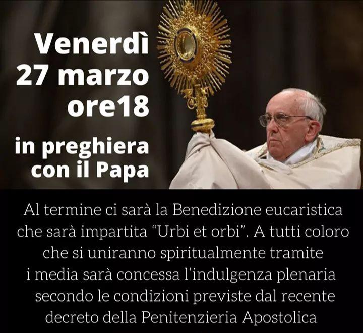 Papa Francesco in Piazza San Pietro, Adorazione SS. Sacramento e Benedizione Urbi et Orbi
